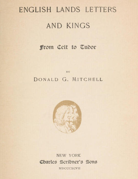 English Lands Letters and Kings: From Celt to Tudor