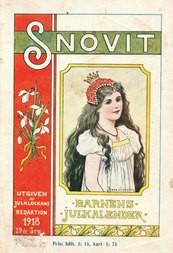 Snövit barnens julkalender 1918 Illustrerad läsning ur verklighetens och sagans värld