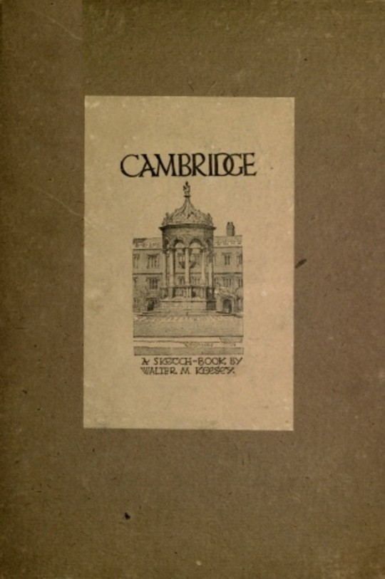 Cambridge; A Sketch Book