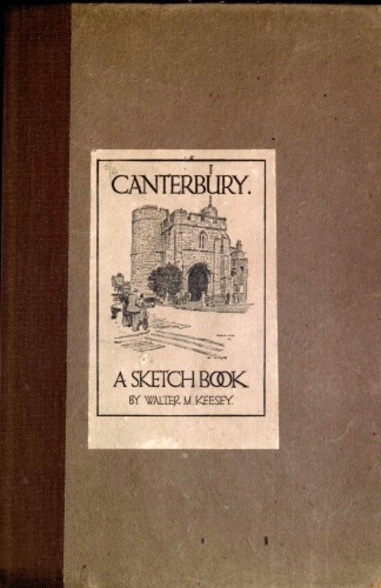 Canterbury; A Sketch Book
