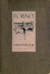 Florence; A Sketch-Book