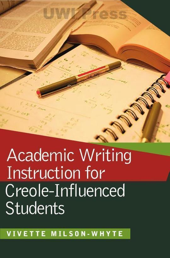Academic Writing Instruction for Creole-Influenced Students