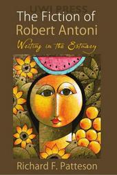 The Fiction of Robert Antoni: Writing in the Estuary