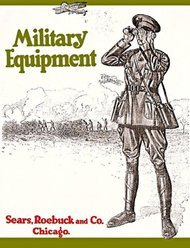 1917 Military Equipment: Sears, Roebuck & Co., Chicago