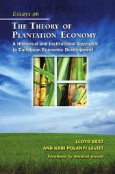 Essays on the Theory of Plantation Economy