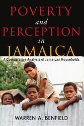 Poverty and Perception in Jamaica: A Comparative Analysis of Jamaican Households