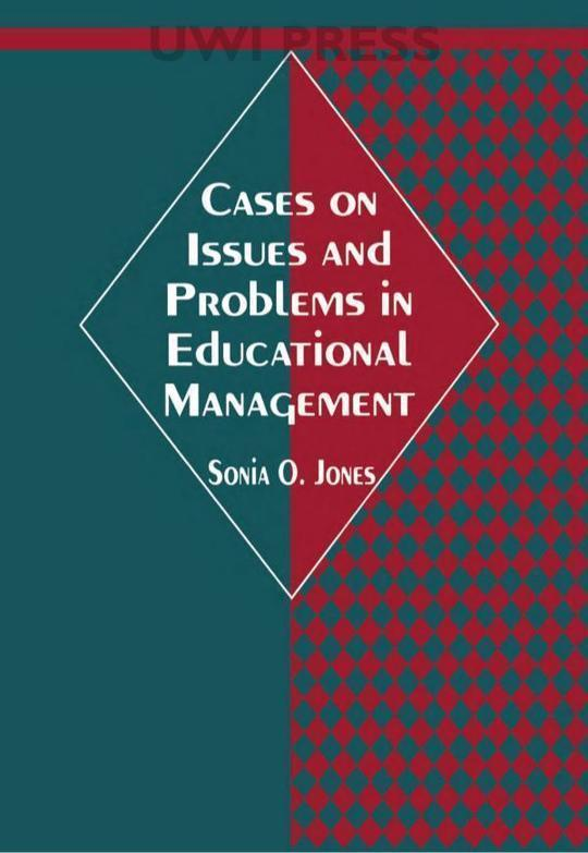 Cases on Issues and Problems in Educational Management