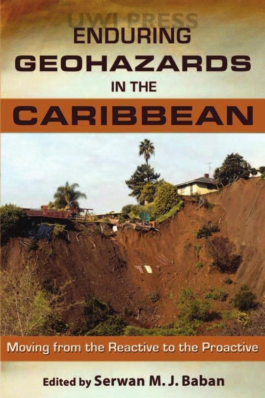Enduring Geohazards in the Caribbean: Moving From the Reactive to the Proactive