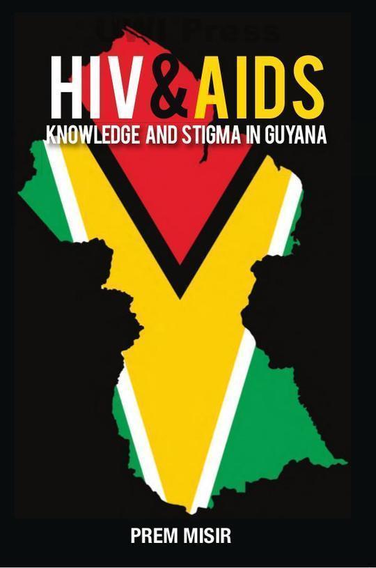 HIV & AIDS: Knowledge and Stigma in Guyana