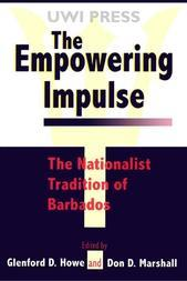 Empowering Impulse: The Nationalist Tradition of Barbados
