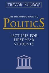 An introduction to Politics: Lectures for First-Year Students