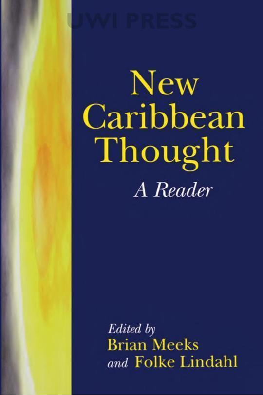 New Caribbean Thought: A Reader