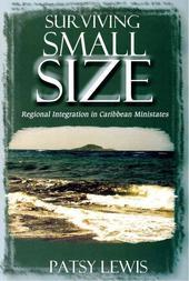Surviving Small Size: Regional Integration in Caribbean Ministates