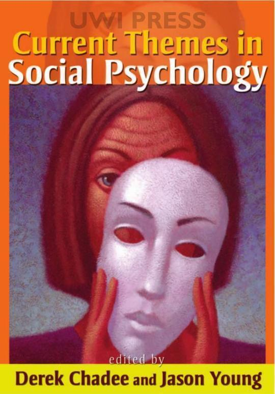 Current Themes in Social Psychology