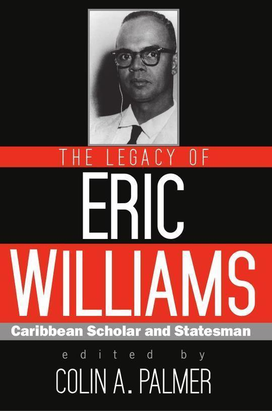 Legacy of Eric Williams