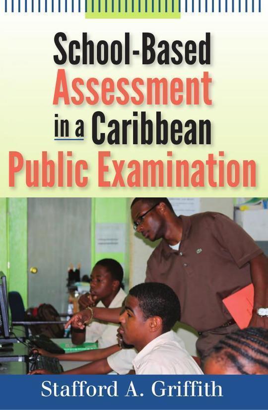 School-Based Assessmenet in a Caribbean Public Examination