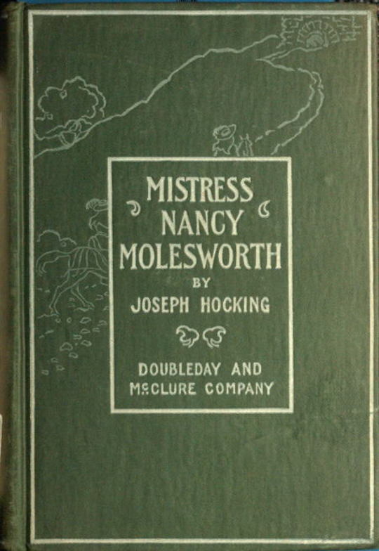 Mistress Nancy Molesworth A Tale of Adventure