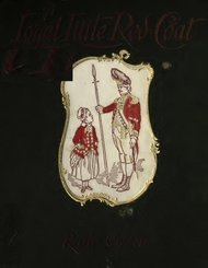 A Loyal Little Red-Coat A Story of Child-life in New York a Hundred Years Ago