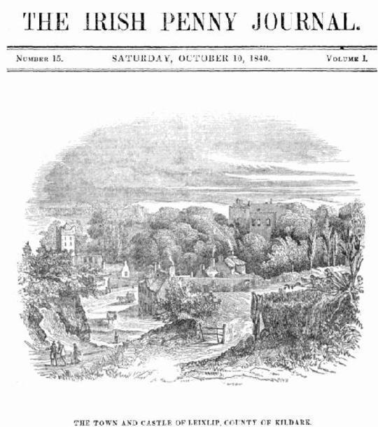 The Irish Penny Journal, Vol. 1, No. 15, October 10, 1840