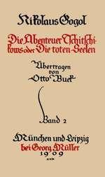 Sämmtliche Werke 2: Die Toten Seelen II / Novellen Die Toten Seelen II / Der Mantel / Die Nase / Das Porträt