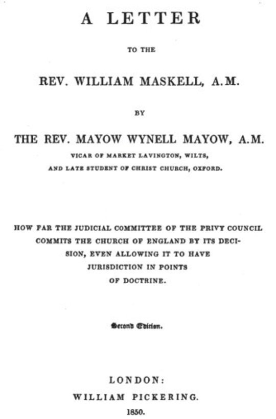 A Letter to the Rev. William Maskell