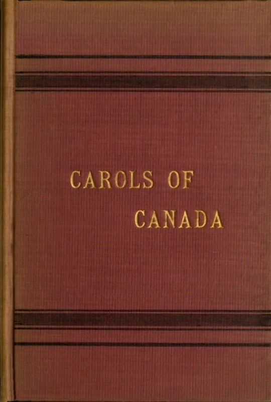 Carols of Canada, Etc., Etc.