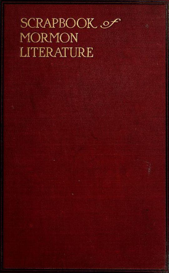 Scrap Book of Mormon Literature, Volume 2 (of 2) Religious Tracts