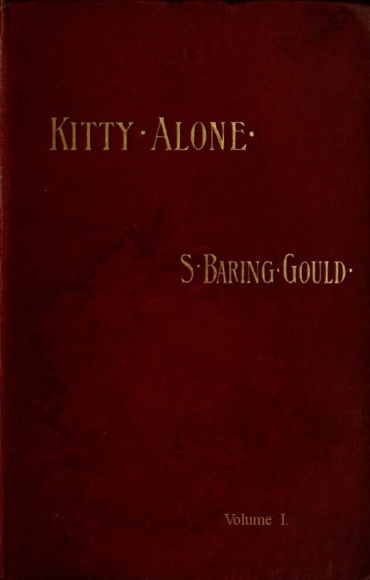 Kitty Alone (vol 1 of 3) A Story of Three Fires