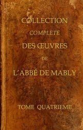 Collection complète des oeuvres de l'Abbé de Mably, Volume 4