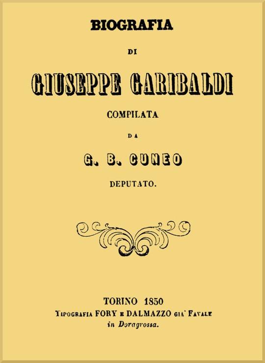 Biografia di Giuseppe Garibaldi