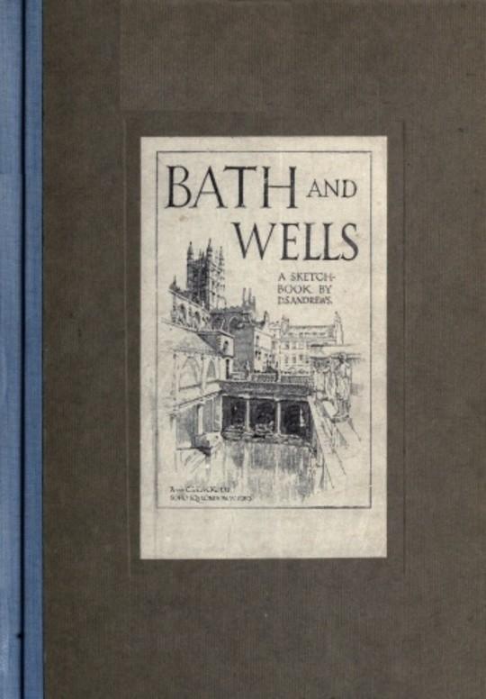 Bath and Wells; A Sketch-Book