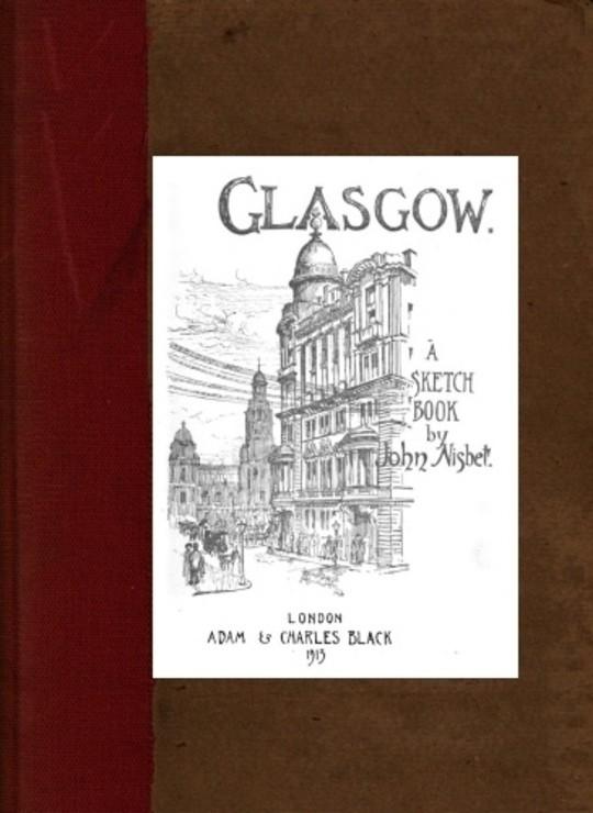 Glasgow; A Sketch-Book