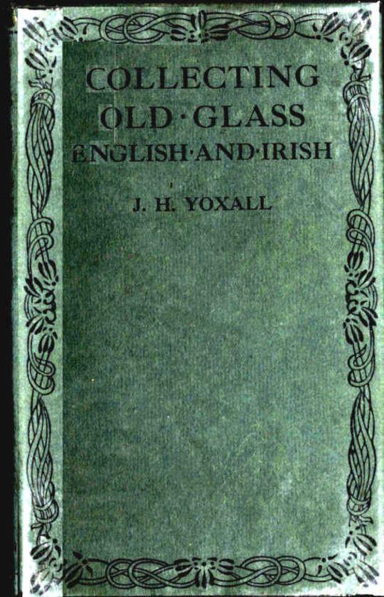 Collecting Old Glass English and Irish