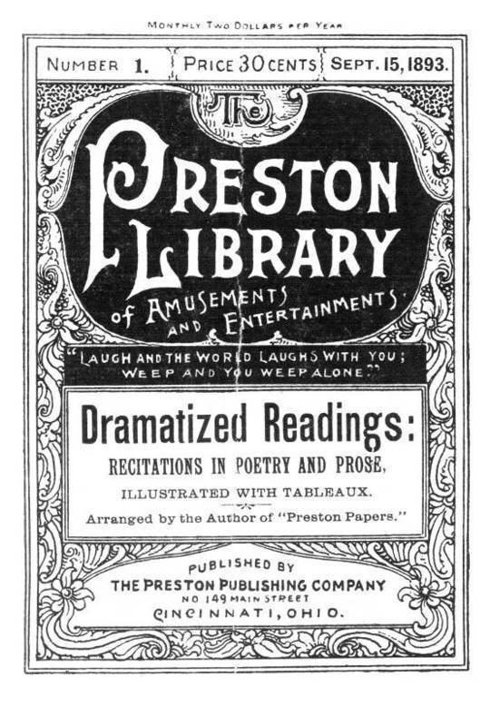 Dramatized Readings: Recitations in Poetry and Prose Preston Library No. 1