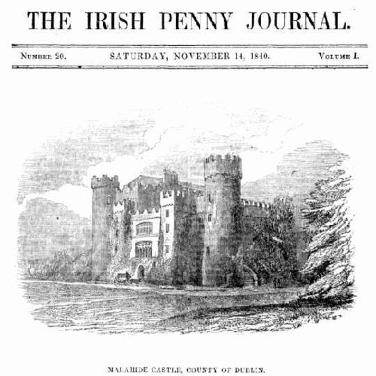 The Irish Penny Journal, Vol. 1 No. 20, November 14, 1840