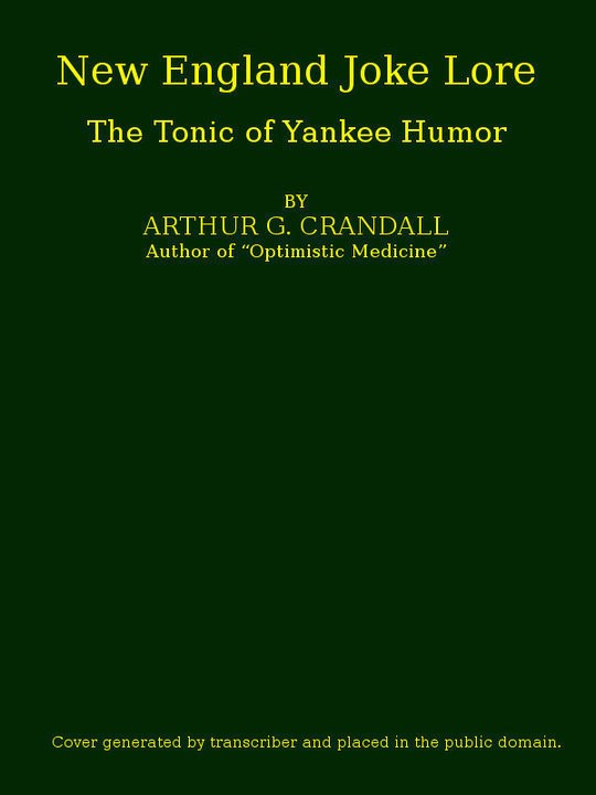 New England Joke Lore The Tonic of Yankee Humor