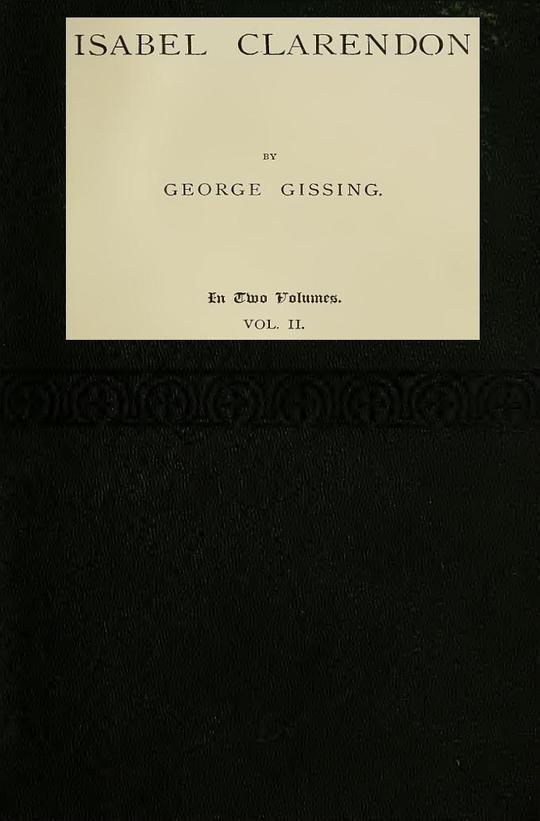 Isabel Clarendon, Vol. II (of II) In Two Volumes