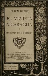 El Viaje a Nicaragua é Historia de mis libros Obras Completas, Vol. XVII