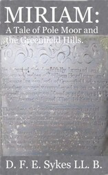 Miriam A Tale of Pole Hill and the Greenfield Hills
