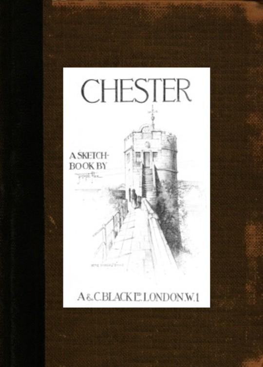 Chester; A Sketch-Book