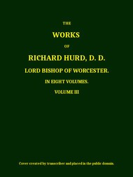 The Works of Richard Hurd, Volume 3 (of 8)