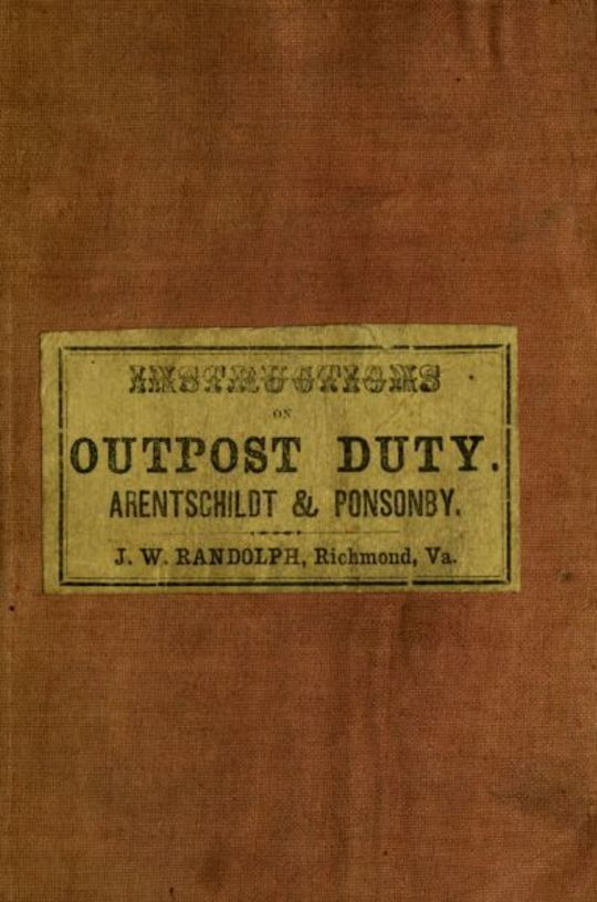 Instructions for Officers and Non-Commissioned Officer of Cavalry on Outpost Duty