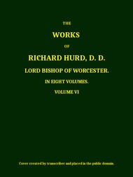 The Works of Richard Hurd, Volume 6 (of 8)