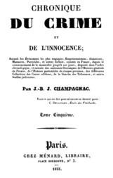 Chronique du crime et de l'innocence, t. 5/8 Recueil des événements les plus tragiques;..