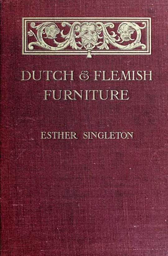 Dutch and Flemish Furniture