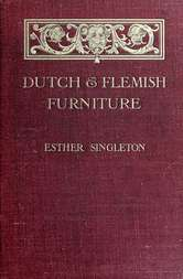 Dutch and Flemish Furniture