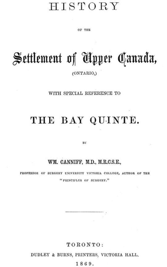 History of the settlement of Upper Canada (Ontario,) with special reference to the Bay Quinté