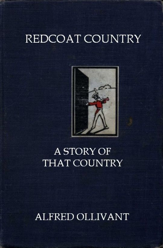 Redcoat Captain A Story of That Country