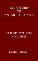 Adventures of an Aide-de-Camp, Volume II (of 3) or, A Campaign in Calabria