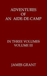 Adventures of an Aide-de-Camp, Volume III (of 3) or, A Campaign in Calabria